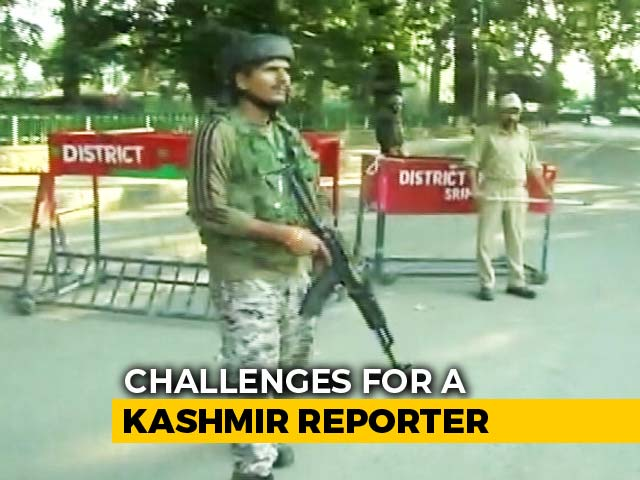 Video : A Day In The Life Of A Jammu And Kashmir Reporter Amid Curfew