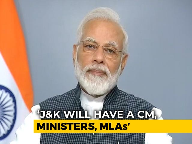Video : J&K Will Have Polls, Will Still Have MLAs, Chief Minister, Cabinet: PM