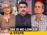 Video: Jammu And Kashmir's Special Status Ends: Decoding The Impact