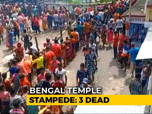 Video : Three Dead, More Than 20 Injured In Stampede At Temple Near Kolkata