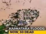 Video : 30 Killed In Rain-Battered Karnataka, BS Yediyurappa Calls For Funds