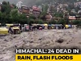 Video : Rain Fury Kills 24 In Himachal Pradesh, Delhi On Flood Alert