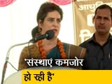 Video : ये सरकार देश की एकता को कमजोर कर रही है - प्रियंका गांधी