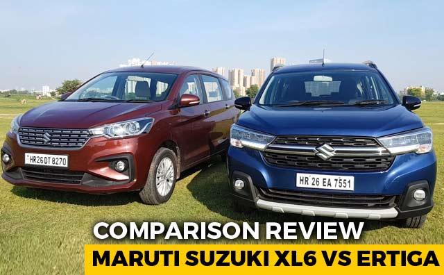 Maruti Suzuki XL6 Vs Ertiga Comparison Review