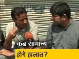 Video : क्या कहना है कश्मीर के लोगों का?