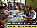 Video: Final Assam Citizen List Tomorrow, Tense Wait For Over 41 Lakh