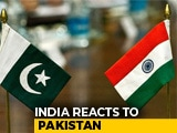 Video : Pakistan Downgrading Ties To Present Alarming Picture To World: India