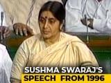 Video: Watch: Sushma Swaraj's Fiery Speech From 1996