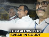 Video : P Chidambaram Allowed To Speak In Court, Despite CBI's Objection