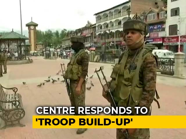 Video : Troop Deployment In Kashmir Based On Security Needs, Says Centre