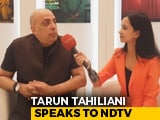 Video : Tarun Tahiliani Talks About Functional Couture
