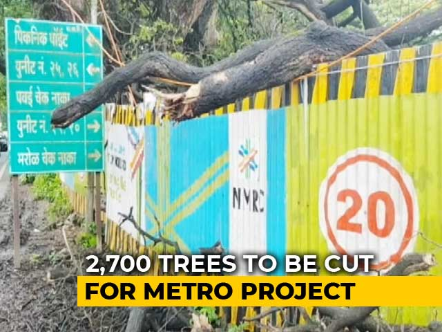 Video : Mumbai To Lose 2,700 Trees For Metro Car Shed