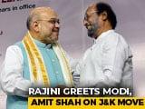 "Video : ""Krishna-Arjun"": Rajinikanth Hails PM, Amit Shah, Then Delivers A Googly"