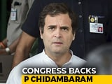 Video : Rahul, Priyanka Gandhi Back P Chidambaram, Say He's Being Persecuted