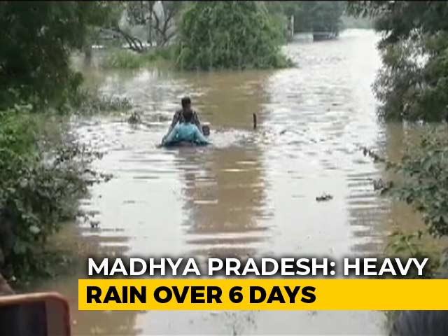 Video : 32 Dead In Madhya Pradesh As Rivers Swell After Heavy Rainfall