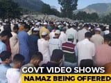 "Video : Eid Prayers ""Peaceful"" In Kashmir, Says Police Amid Severe Restrictions"