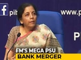 Video : 4 Mega State-Run Bank Mergers Announced by Nirmala Sitharaman