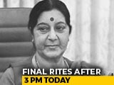 Video: Sushma Swaraj To Be Cremated With State Honours Today, Hundreds Pay Tributes