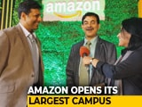 Video : Amazon Opens Its Largest Campus in the World in Hyderabad