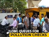 Video : After New Rules, Rush To Get No-Pollution Certificates