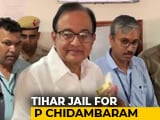 Video : P Chidambaram Will Go To Tihar Jail, Court Orders Judicial Custody