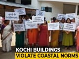 Video : After Top Court Criticism, Kerala Set To Act Against Kochi Builders