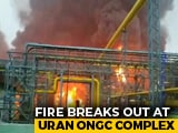 Video : 4 Killed In Fire At ONGC Plant Near Mumbai; CNG Supply To City Hit