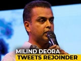 Video : Milind Deora's Rejoinder As Twitter Exchange With PM Makes Headlines