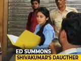 Video : DK Shivakumar's Daughter, 23, Questioned In Money-Laundering Case