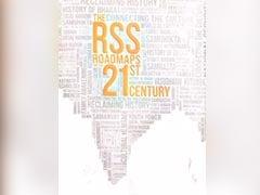पुस्तक समीक्षा : RSS के बारे में उठे सवालों के जवाब देती है 'द RSS रोडमैप्स फॉर द ट्वेंटी फर्स्ट सेंचुरी'