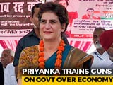 "Video : Economy Falling Into ""Deep Abyss Of Recession"", Claims Priyanka Gandhi"