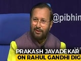 "Video : ""Not Seen In 90 Out Of 100 Days"": Prakash Javadekar On Rahul Gandhi Dig"