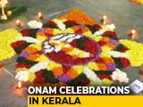 Video : Kerala Celebrates Onam