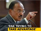 "Video : ""Apple Trucks"", ""Bangles"": Ajit Doval On Pak Intercepts Heard In J&K"