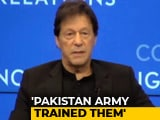 Video : Pakistani Army, ISI Trained Al-Qaeda To Fight In Afghanistan, Admits Imran Khan