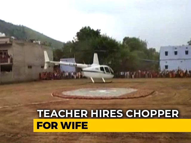Video : On Retirement Day, Rajasthan Teacher Books Chopper To Fly Wife Home