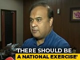 "Video : ""India Is Not A <i>Dharamshala</i>"": BJP's Himanta Sarma On Assam Citizens' List"