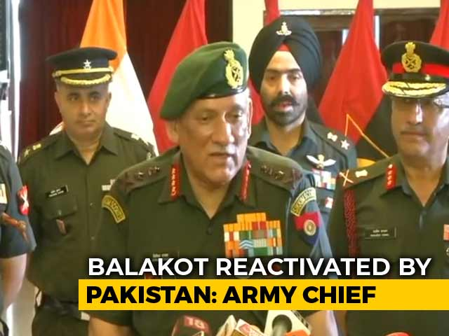 Video : Balakot Reactivated Very Recently, Says Army Chief On Jaish Camp In Pak