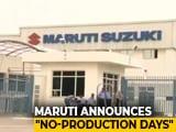 Video : Maruti Suzuki To Shut Down Gurugram, Manesar Plants For 2 Days