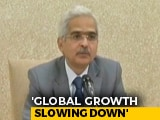 Video : Little Space For Any Fiscal Expansion By Government: Shaktikanta Das