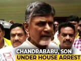 "Video : Chandrababu Naidu Under House Arrest, Party Alleges ""Murder Of Democracy"""
