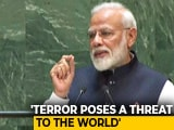 "Video : PM Modi Speech At UNGA: ""World Needs To Unite Against Terrorism"""