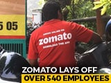 Video : Zomato Sacks 541 Employees As Automation Improves