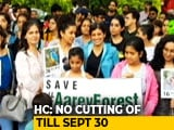 Video : No Trees To Be Cut In Mumbai's Aarey Colony For 15 Days, Court Says Amid Protests