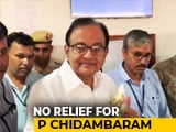 "Video : ""Back Pain"" After Chair, Pillow Removed In Jail: P Chidambaram To Court"