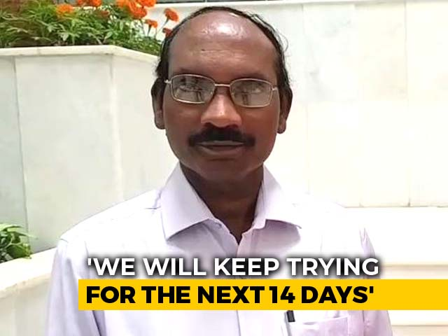 Video : Efforts To Contact Chandrayaan 2 Lander To Go On For 14 Days: ISRO Chief