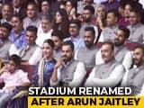 Feroz Shah Kotla Renamed Arun Jaitley Stadium, Stand Named After Kohli