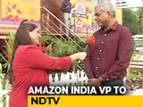 Video : Amazon In India: Slowdown, What Slowdown?
