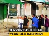 Video : Shopkeeper Killed By Terrorists In Srinagar, Say Police