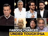 Video : Farooq Abdullah's Detention: Muzzling Dissent Or National Interest?
